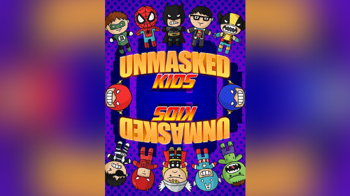 Unmasked Kids*** by Arkadio & SolangeUnmasked Kids*** by Arkadio & Solange