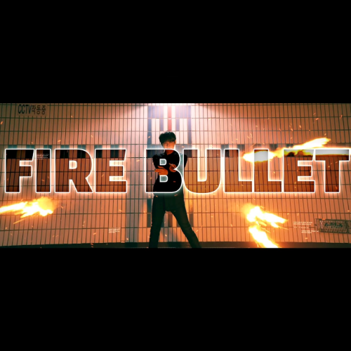 Fire Bullet By.Sun (Single)Fire Bullet By.Sun (Single)