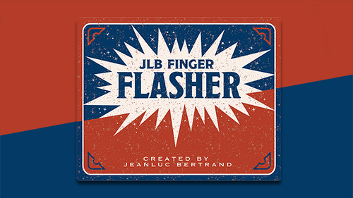 FINGER FLASHER by Jean-Luc Bertrand - Trick